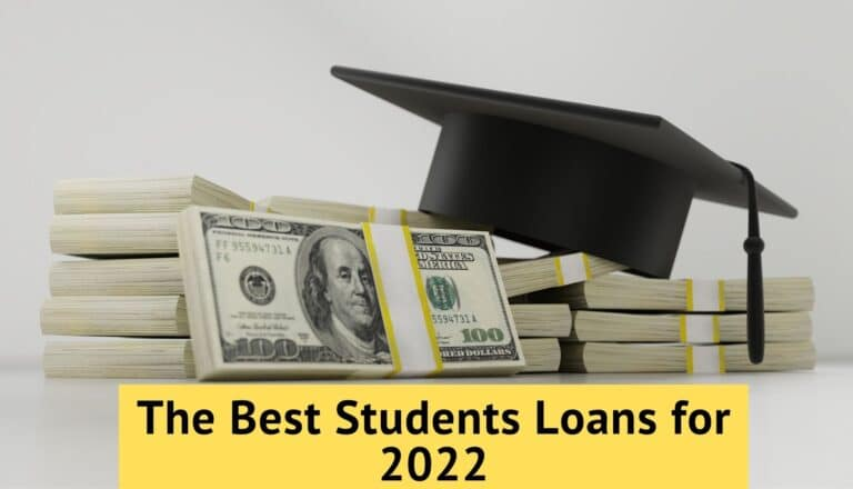 The Best Students Loans for 2022 and How To Get One